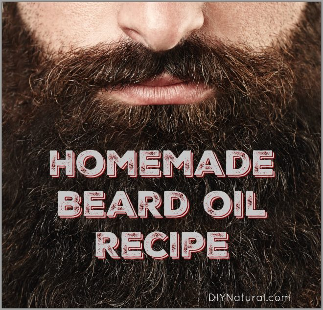 How To Make Your Own Natural Beard Oil