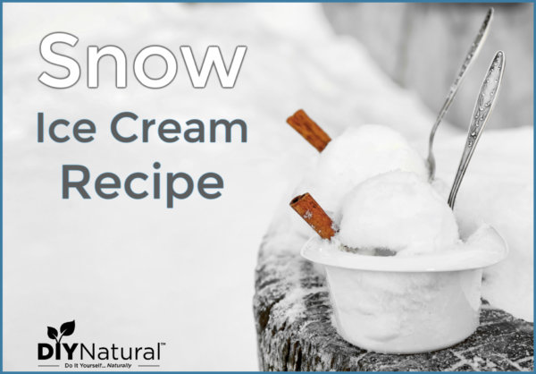 Snow Ice Cream! A Natural, Homemade Winter Treat