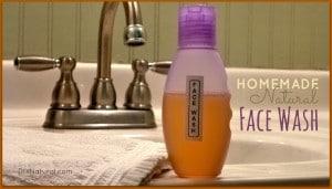Homemade Face Wash: A Natural Face Wash Recipe