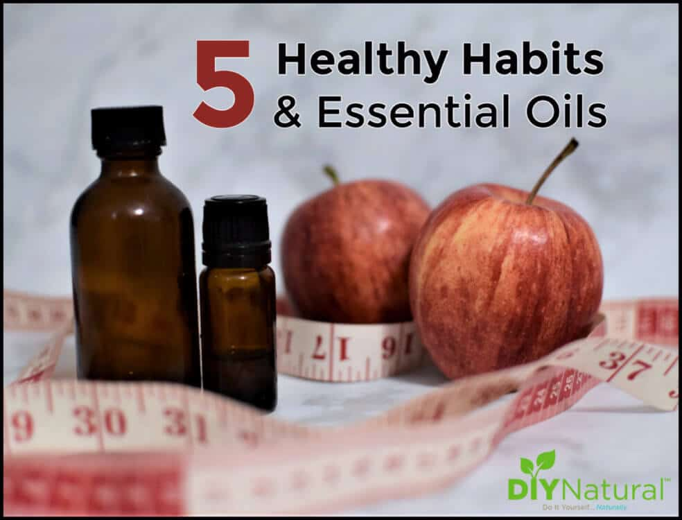 Five Essential Oils to Help Support Healthy Habits